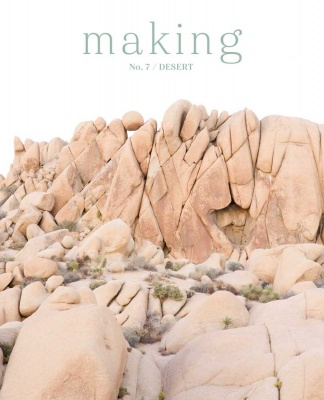 Making No. 7:  Desert -