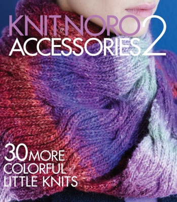 Noro Accessories 2:  30 More Colorful Little Knits/ Book -