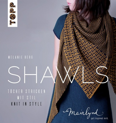 Shawls: Knit in Style: Book by Melanie Berg